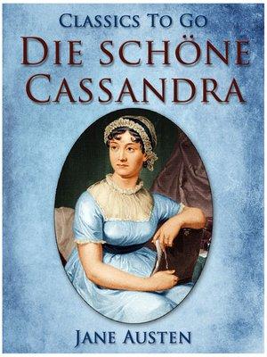cover image of Die schöne Cassandra