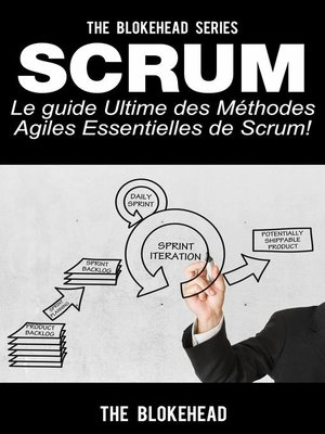 cover image of Scrum--Le Guide Ultime des Méthodes Agiles Essentielles de Scrum!