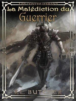 cover image of La malédiction du guerrier (Les contes d'Erana)