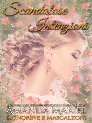 cover image of Scandalose intenzioni
