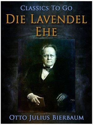 cover image of Die Lavendel-Ehe