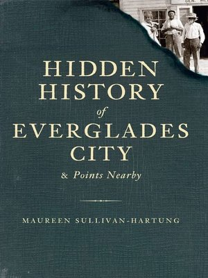 cover image of Hidden History of Everglades City and Points Nearby