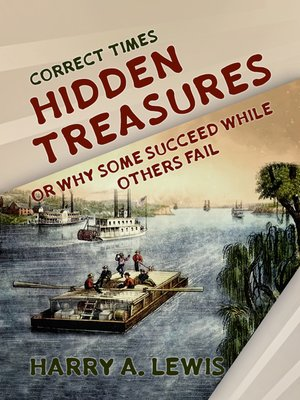 cover image of Hidden Treasures Or Why Some Succeed While Others Fail