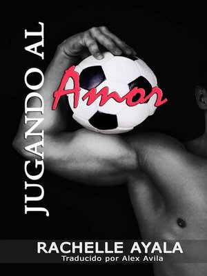 cover image of Jugando al Amor