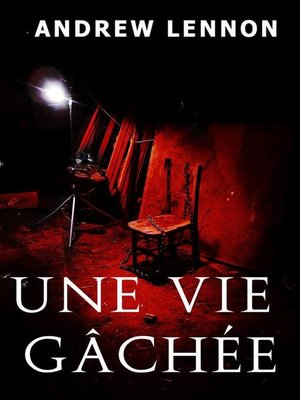 cover image of Une vie gâchée