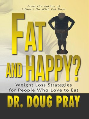 cover image of Fat And Happy?