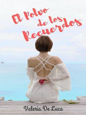 cover image of El polvo de los recuerdos