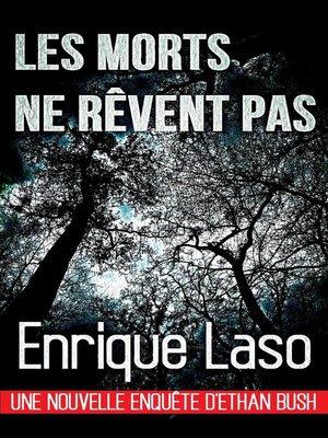 cover image of Les morts ne rêvent pas