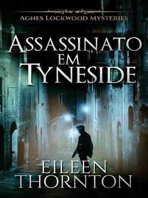 cover image of Assassinato em Tyneside