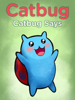 cover image of Catbug Says