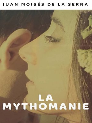 cover image of La Mythomanie