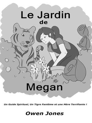 cover image of Le Jardin de Megan