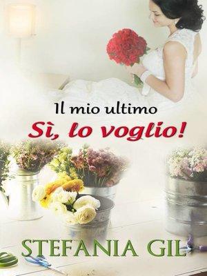 """cover image of Il mio ultimo """"Sì, lo voglio!"""""""