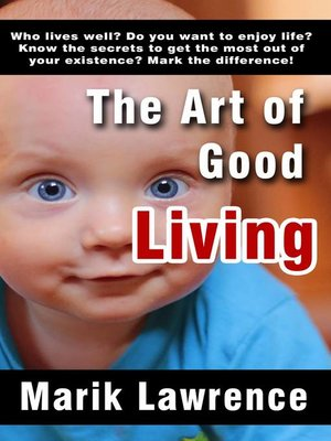 cover image of The Art of Good Living