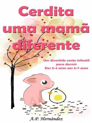 cover image of Cerdita uma mamã diferente