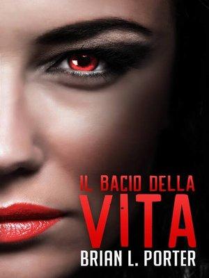 cover image of Il Bacio della Vita