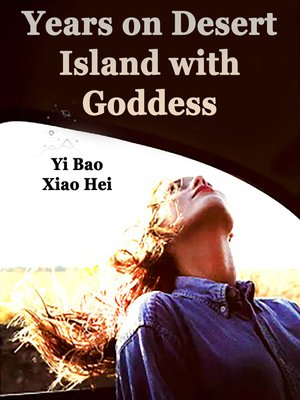 cover image of Years on Desert Island with Goddess
