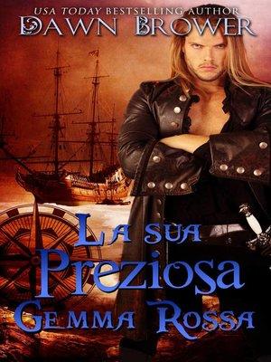 cover image of La sua preziosa gemma rossa