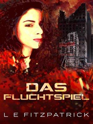cover image of Das Fluchtspiel