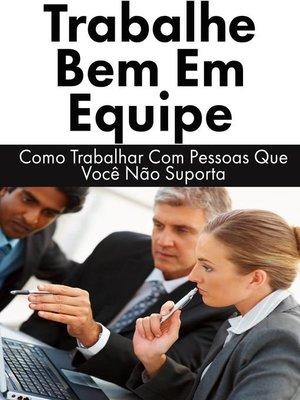 cover image of Trabalhe Bem Em Equipe