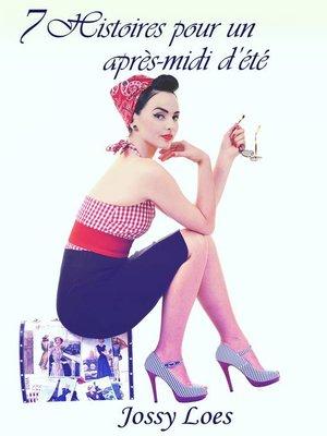cover image of 7 Histoires pour un après-midi d'été