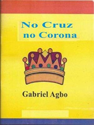 cover image of No Cruz, No Corona