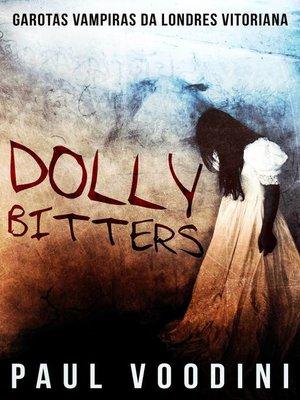 cover image of Dolly Bitters--Garotas Vampiras da Londres Vitoriana