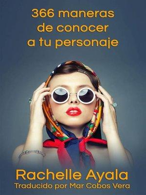 cover image of 366 maneras de conocer a tu personaje