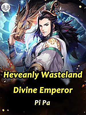 cover image of Heveanly Wasteland Divine Emperor