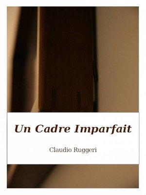 cover image of Un Cadre Imparfait