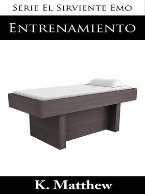 cover image of Entrenamiento (Serie El Sirviente Emo Libro 2)