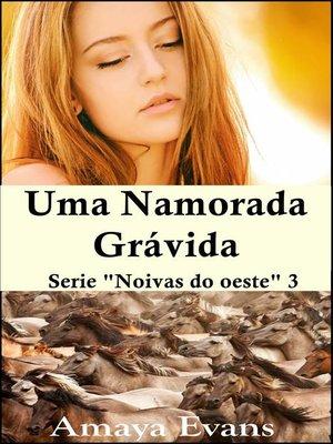 cover image of Uma namorada grávida
