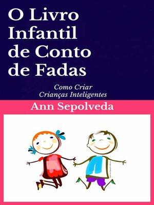 cover image of O Livro Infantil de Conto de Fadas