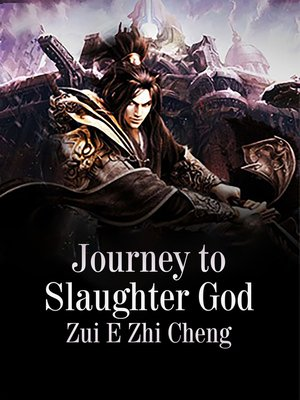cover image of Journey to Slaughter God