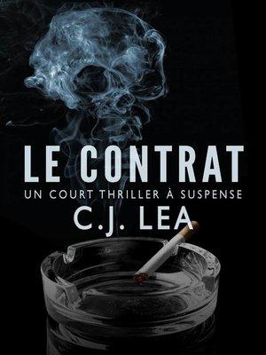 cover image of Le Contrat--Un court thriller à suspense