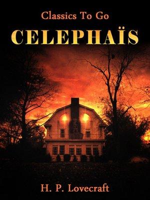 cover image of Celephaïs