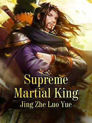 cover image of Supreme Martial King