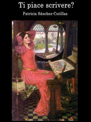 cover image of Ti Piace Scrivere?