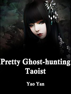 cover image of Pretty Ghost-hunting Taoist