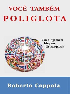cover image of Você Também, Poliglota