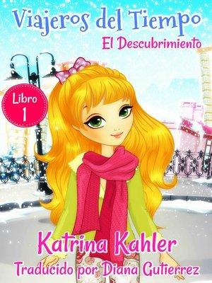 cover image of Viajeros del Tiempo--Libro 1