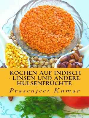 cover image of Kochen Auf Indisch--Linsen Und Andere Hülsenfrüchte