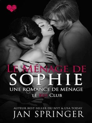 cover image of Le ménage de Sophie