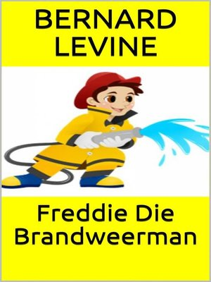 cover image of Freddie Die Brandweerman