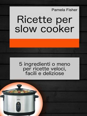 cover image of Ricette per slow cooker