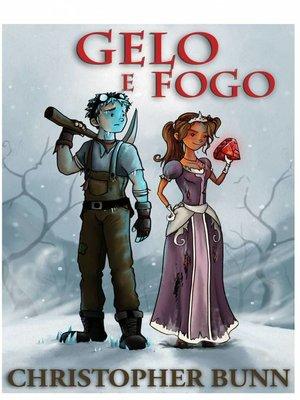 cover image of Gelo E Fogo
