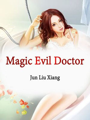 cover image of Magic Evil Doctor