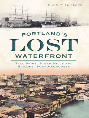 cover image of Portland's Lost Waterfront