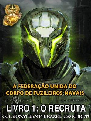 cover image of A Federação Unida do Corpo de Fuzileiros Navais