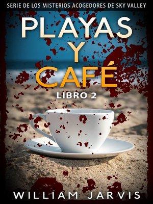 cover image of Playas y Café